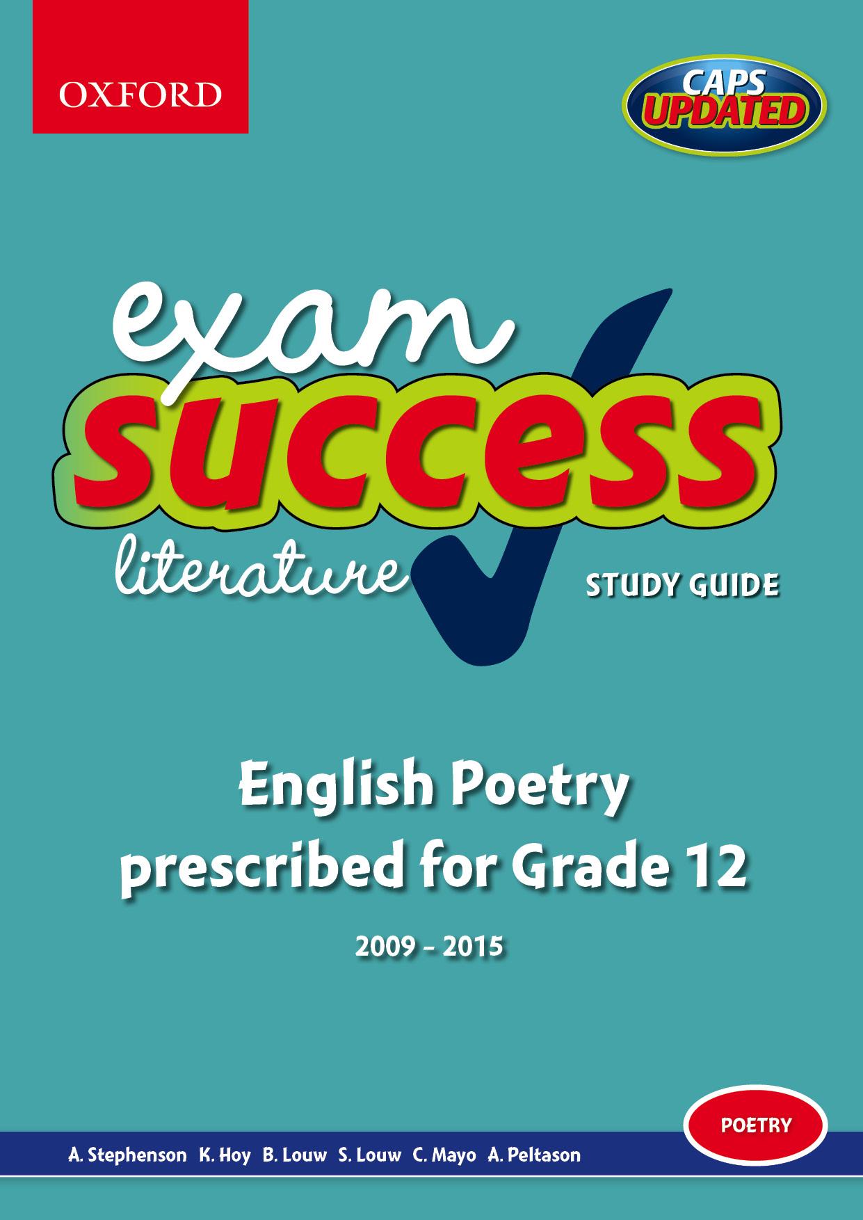 Exam Success Literature Study Guide: English Poetry prescribed for Grade 12