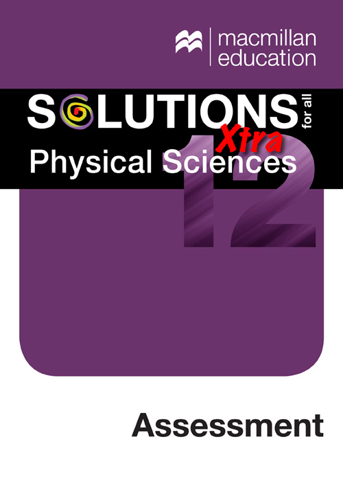 Macmillan Solutions for all Xtra Physical Sciences Grade 12