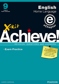 X-Kit Achieve! English Home Language Grade 9 Study Guide