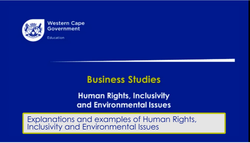 Grade 12 Business Studies : Human Rights, Inclusivity and