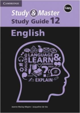 Study & Master English Grade 12 Study Guide for CAPS E